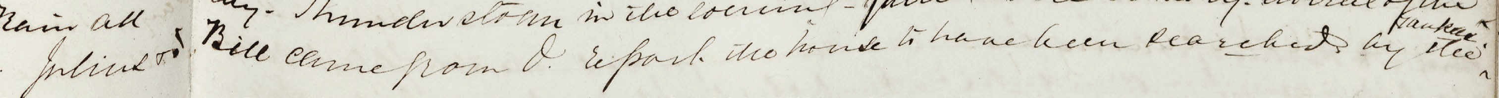 Julius + Bill came from O. [Oatlands] report the house to have been searched by Yankees. 31 March 1862