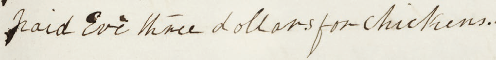 paid Eve three dollars for chickens. 12 October 1867